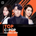 top c-pop nua nam 2019 - v.a