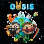 oasis - j balvin, bad bunny