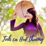 tinh ca hue thuong - v.a