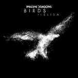 birds (single) - imagine dragons, elisa