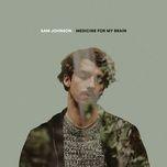 medicine for my brain (single) - sam johnson