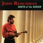 north of the border - john reischman