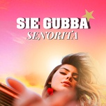 senorita (single) - sie gubba