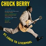 st. louis to liverpool - chuck berry