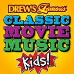 drew's famous classic movie music: kids - the hit crew