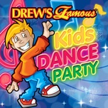 drew's famous kids dance party - the hit crew