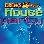 drew's famous house party - the hit crew