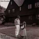 brief histories - bob franke
