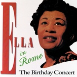ella in rome - the birthday concert - ella fitzgerald