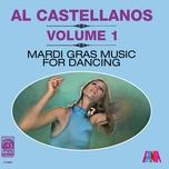 mardi gras music for dancing, vol. 1 - al castellanos, his orchestra
