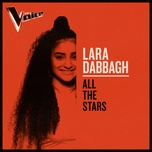 all the stars (the voice australia 2019 performance / live) (single) - lara dabbagh