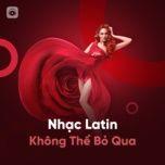 nhac latin khong the bo qua - v.a