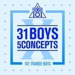 produce x 101 - 31 boys 5 concepts (mini album) - produce x 101