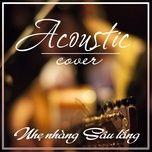 acoustic cover nhe nhang sau lang - v.a