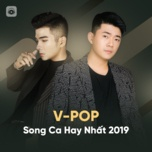 nhac viet song ca hay nhat 2019 - v.a
