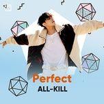 perfect all-kill - v.a