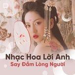 nhung ban nhac hoa loi anh say dam long nguoi - v.a