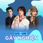nhac us-uk gay nghien 2019 - v.a