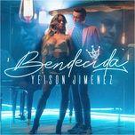 bendecida (single) - yeison jimenez