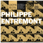 entremont plays chopin (remastered) - philippe entremont, frederic chopin