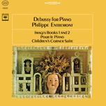 debussy: images book 1 and 2 & pour le piano & children's corner suite (remastered) - philippe entremont