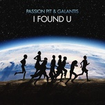 i found u (single) - passion pit, galantis