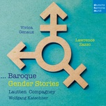 baroque gender stories - vivica genaux, lawrence zazzo, lautten compagney, wolfgang katschner