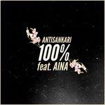 100% (single) - antisankari