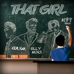 that girl (corsak remix) (single) - olly murs, luu vu ninh (liu yu ning), corsak