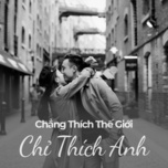 chang thich the gioi chi thich anh - v.a