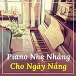 piano nhe nhang cho ngay nang - v.a