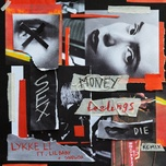 sex money feelings die remix (single) - lykke li, lil baby, snowsa