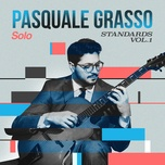 solo standards, vol. 1 (ep) - pasquale grasso