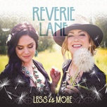 less is more (single) - reverie lane