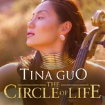 the circle of life (from the lion king) (single) - tina guo