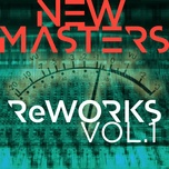 reworks - vol. 1 (ep) - new masters