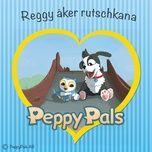 reggy aker rutschkana (ep) - peppy pals