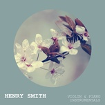 violin & piano instrumentals - henry smith
