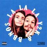 lalala (single) - y2k, bbno$