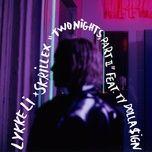 two nights part ii (single) - lykke li, skrillex, ty dolla $ign