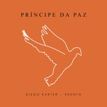 principe da paz (remix) (single) - diego karter, kennto