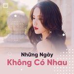 nhung ngay khong co nhau - nhung ban acoustic buon cover hay nhat 2019 - v.a