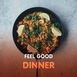 feel good dinner - v.a