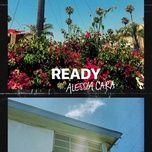 ready (single) - alessia cara