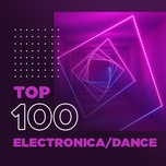 top 100 electronica/dance hay nhat - v.a