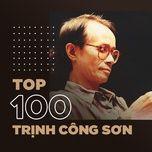 top 100 nhac trinh hay nhat - v.a