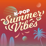 summer vibes k-pop - v.a