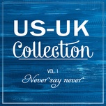us-uk collection (vol. 1) - never say never - v.a
