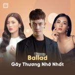 ballad gay thuong nho nhat - v.a