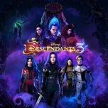 descendants 3 (original tv movie soundtrack) - v.a